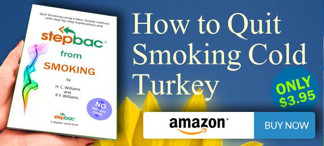 """Quit Smoking Cold Turkey - """"Stepbac® from Smoking"""""""